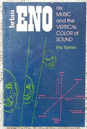 9780571129584: Brian Eno His Music and the Vertical Color of Sound