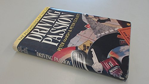 9780571129737: Driving Passion: The Psychology of the Car