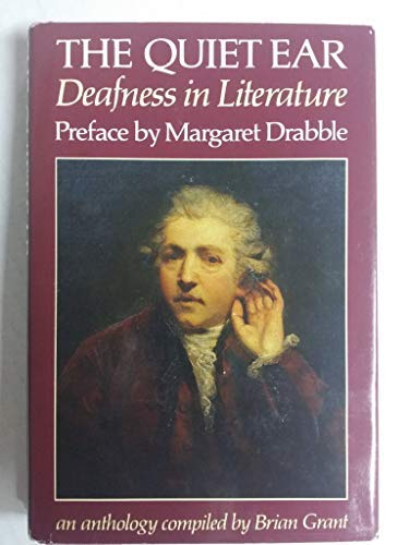 9780571129768: The Quiet Ear: Deafness in Literature : An Anthology