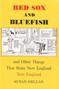 Red Sox and Bluefish: and Other Things That Make New England New England (SIGNED)