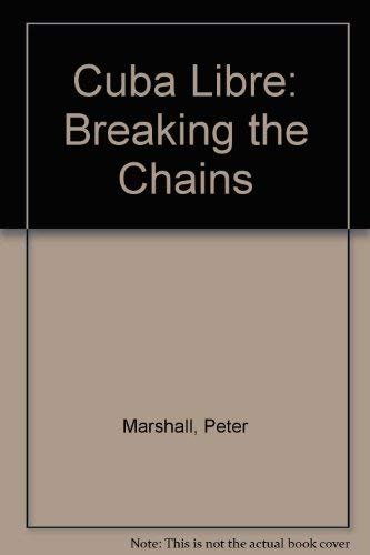 9780571129850: Cuba Libre: Breaking the Chains