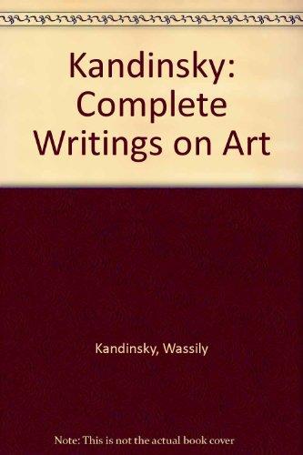 Kandinsky: Complete Writings on Art, 2 Volume: Wassily; Kenneth C.