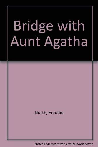 9780571130122: Bridge with Aunt Agatha