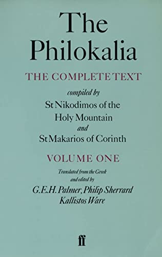 9780571130139: The Philokalia: The Complete Text (Vol. 1); Compiled by St. Nikodimos of the Holy Mountain and St. Markarios of Corinth