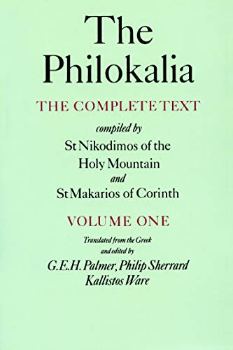 The Philokalia: The Complete Text (Vol. 1);