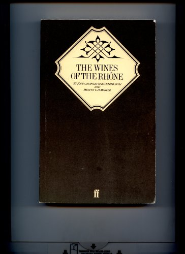 9780571130559: The Wines of the Rhone (Faber books on wine)