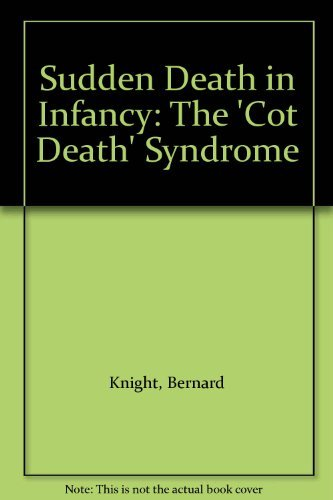9780571130665: Sudden Death in Infancy: The 'Cot Death' Syndrome