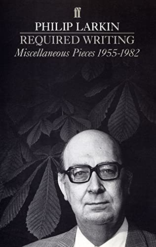 9780571131204: Required Writing: Miscellaneous Pieces 1955 - 1982