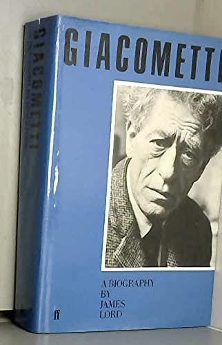 Giacometti: A Biography: Giacometti, Alberto] Lord, James