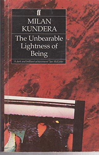 The Unbearable Lightness of Being: Kundera, Milan