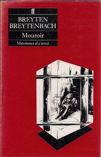 9780571132188: Mouroir: Mirrornotes of a Novel.
