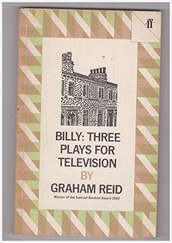 Billy: Three Plays for Television: Reid, J. Graham