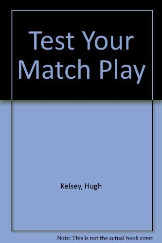 9780571132447: Test Your Match Play