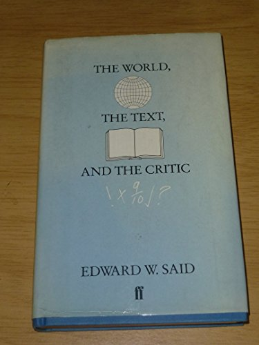 9780571132645: World, the Text and the Critic
