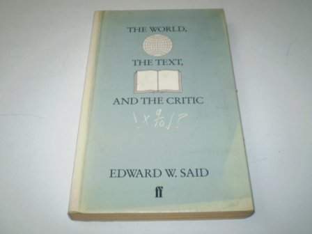 9780571132652: World, the Text and the Critic