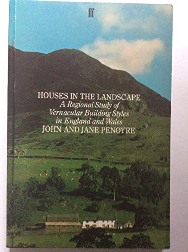 9780571132874: Houses in the Landscape: Regional Study of Vernacular Building Styles in England and Wales