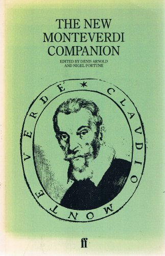 9780571133574: The New Monteverdi Companion