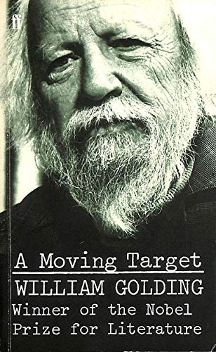 A MOVING TARGET: Golding, William