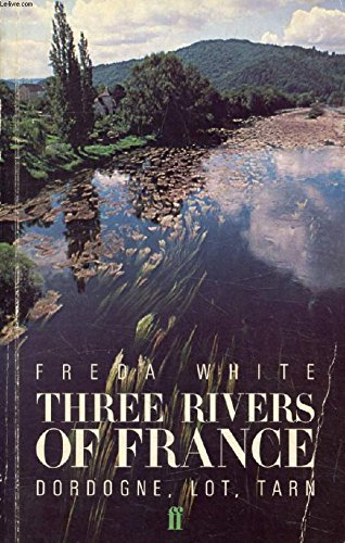 9780571133864: Three Rivers of France