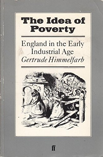 9780571133888: The Idea of Poverty: England in the Early Industrial Age