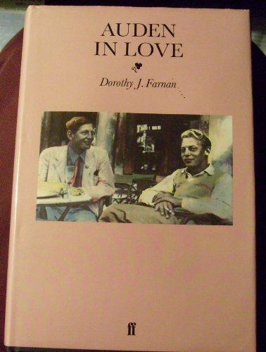 Auden in Love: DOROTHY J. FARNAN
