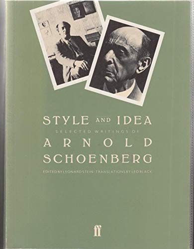 9780571134007: Style and Idea: Selected Writings of Arnold Schoenberg