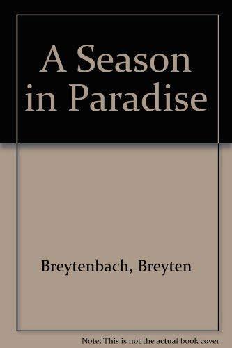 9780571134915: Season In Paradise