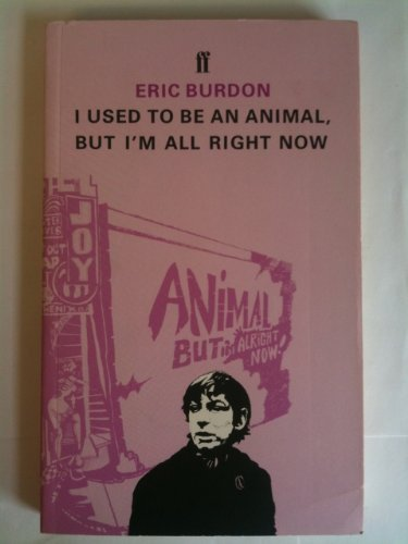 I Used To Be an Animal, But: Eric Burdon