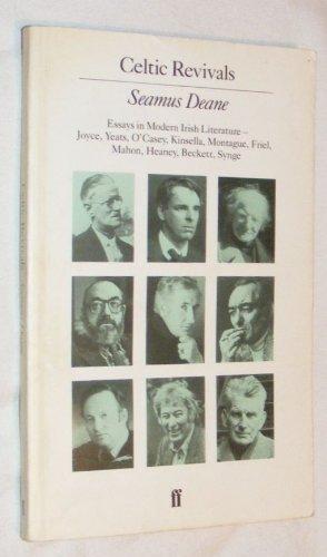9780571135011: Celtic Revivals: Essays in Modern Irish Literature, 1880-1980