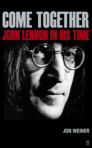 9780571135769: Come Together: John Lennon in His Time