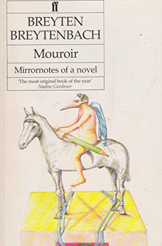 9780571135844: Mouroir: Mirror Notes of a Novel
