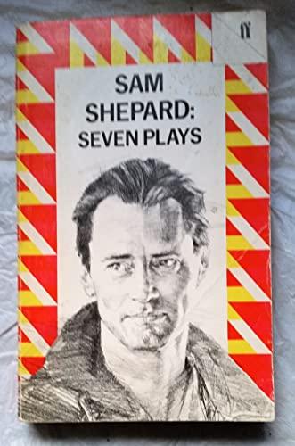 9780571136155: Sam Shepard: Seven Plays