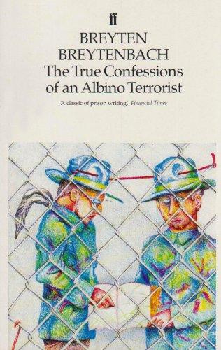 9780571136162: The True Confessions of an Albino Terrorist