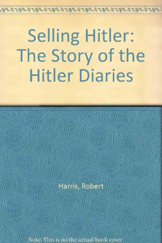 9780571136254: Selling Hitler: The Story of the Hitler Diaries