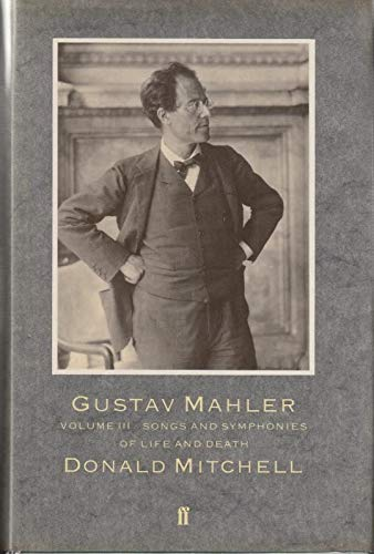 9780571136346: Gustav Mahler: Songs and Symphonies of Life and Death Vol 3