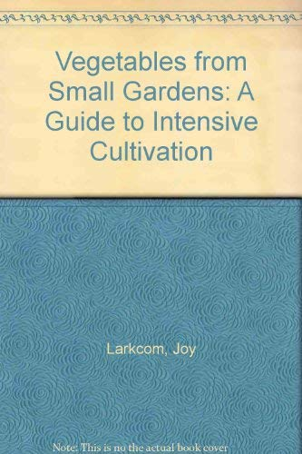9780571136643: Vegetables from Small Gardens: A Guide to Intensive Cultivation