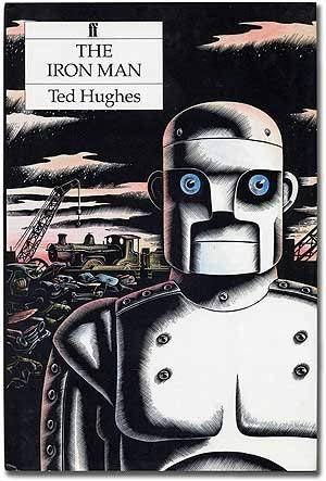 The Iron Man: A Story in Five Nights: Ted Hughes