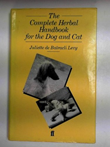 9780571137077: The Complete Herbal Handbook for the Dog and Cat