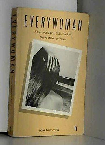 everywoman by llewellyn jones derek abebooks rh abebooks com everywoman a gynaecological guide for life free pdf everywoman a gynaecological guide for life book