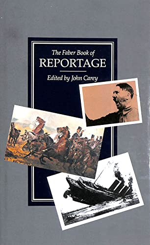 9780571137169: The Faber Book of Reportage