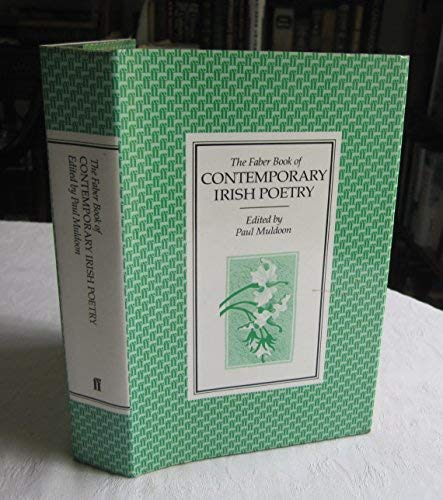 The Faber Book of Contemporary Irish Poetry: Muldoon, Paul [editor]