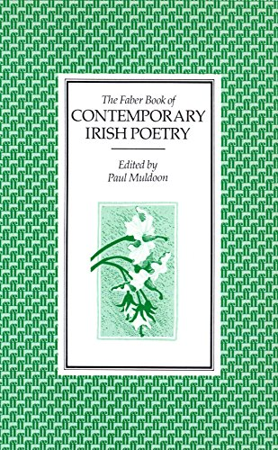 9780571137619: The Faber Book of Contemporary Irish Poetry