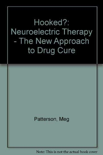 9780571137879: Hooked?: Neuroelectric Therapy - The New Approach to Drug Cure
