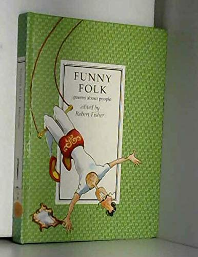 9780571137930: Funny Folk: Poems About People