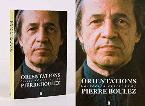 9780571138111: Orientations: Collected Writings