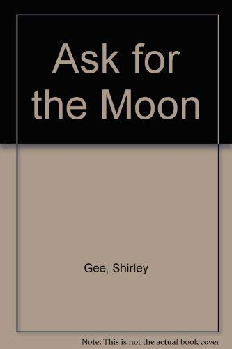 9780571138753: Ask for the Moon