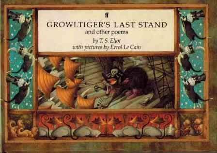 Growltiger's Last Stand and Other Poems: T. S. Eliot