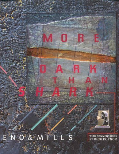 More Dark Than Shark (0571138837) by Brian Eno; Russell Mills; Rick Poynor