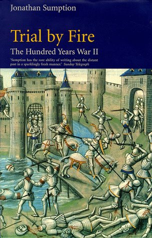9780571138968: The Hundred Years War: Trial by Fire v. 2 (Middle Ages series)