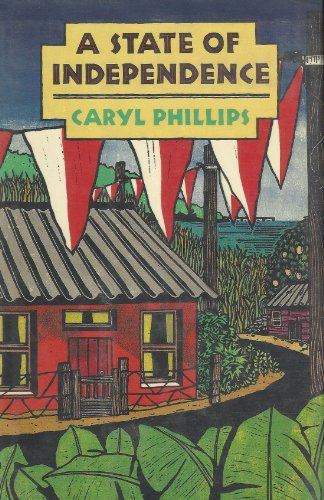 A State of Independence: Phillips, Caryl